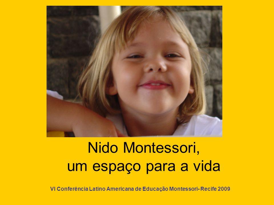Nido Montessori, um espaço para a vida
