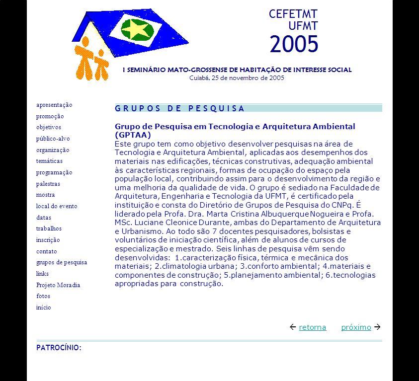 G R U P O S D E P E S Q U I S A Grupo de Pesquisa em Tecnologia e Arquitetura Ambiental (GPTAA)