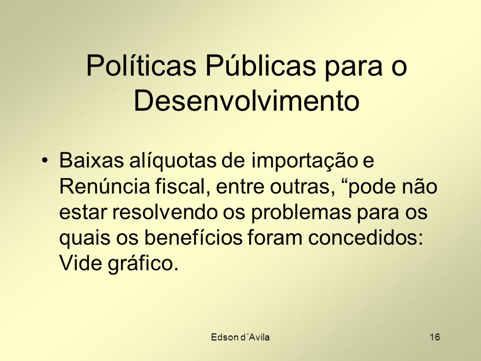 Políticas Públicas para o Desenvolvimento