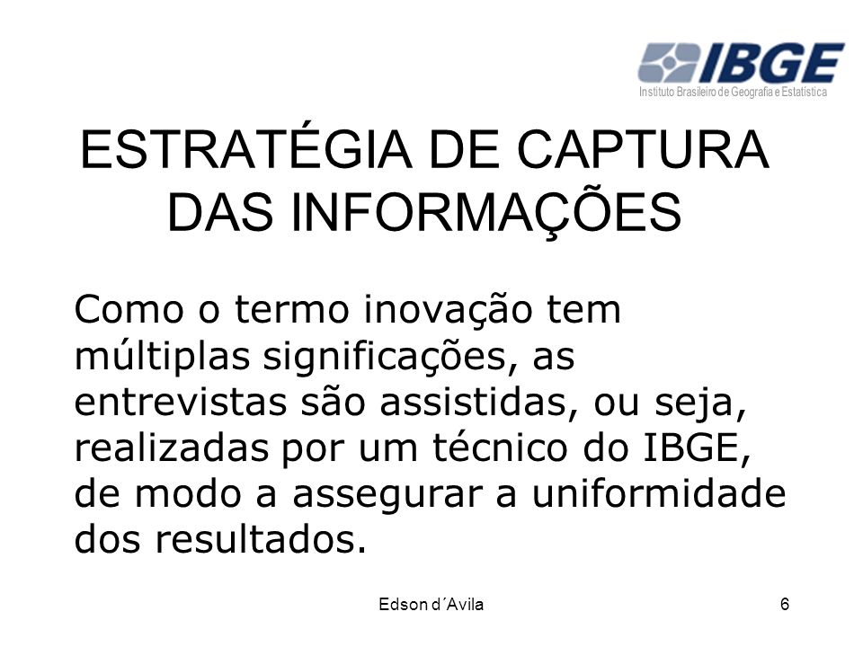 ESTRATÉGIA DE CAPTURA DAS INFORMAÇÕES