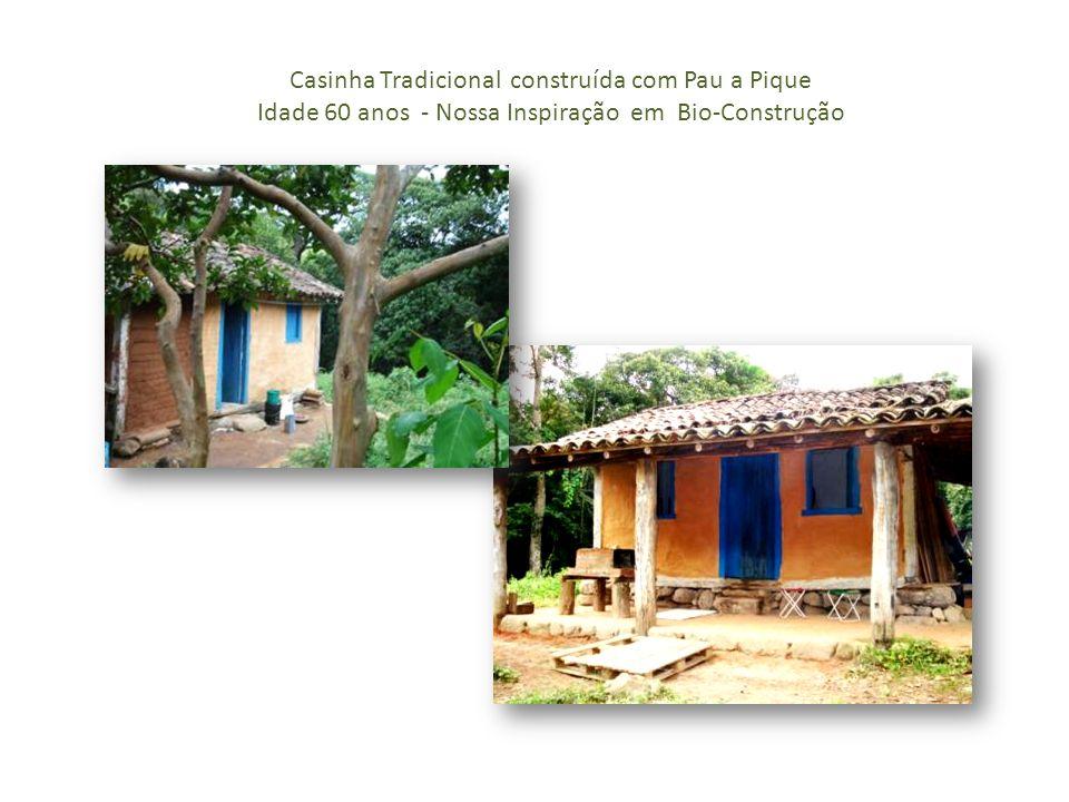 Casinha Tradicional construída com Pau a Pique