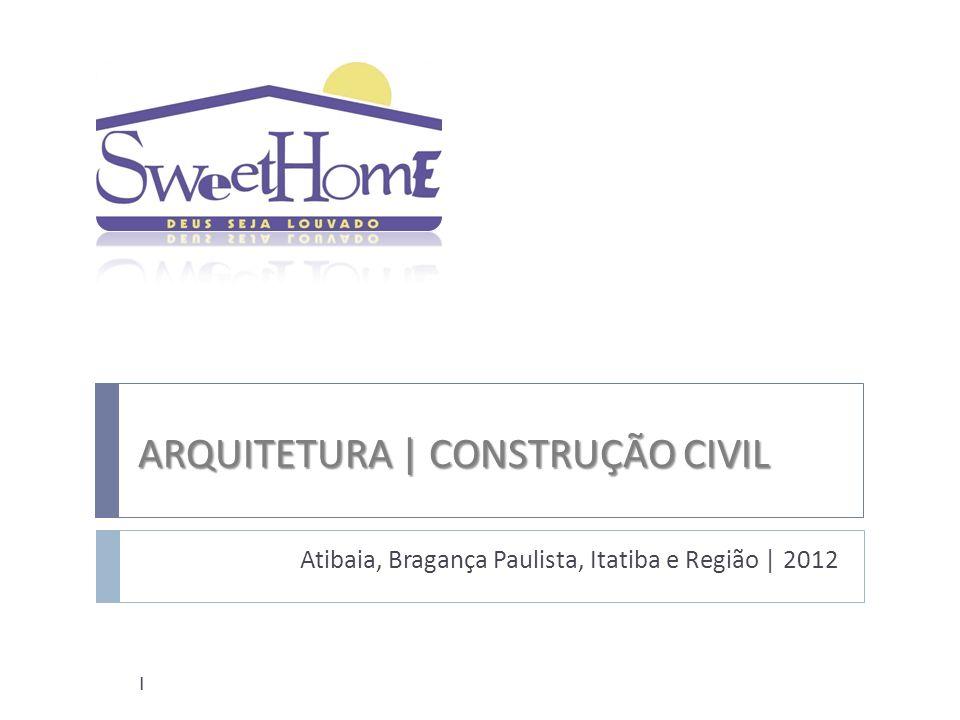 ARQUITETURA | CONSTRUÇÃO CIVIL
