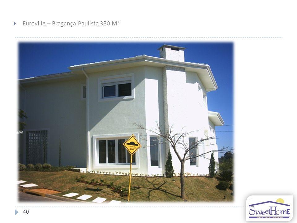 Euroville – Bragança Paulista 380 M²