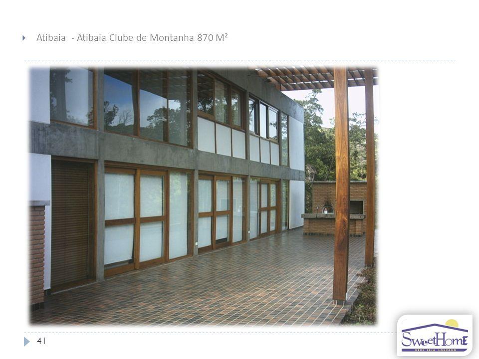 Atibaia - Atibaia Clube de Montanha 870 M²