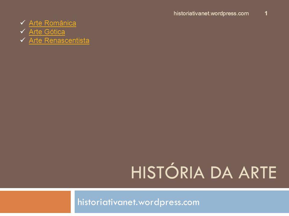 HISTÓRIA DA ARTE historiativanet.wordpress.com Arte Românica