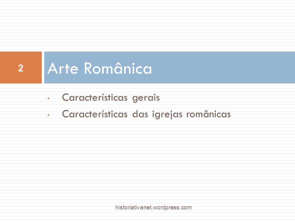 Arte Românica Características gerais