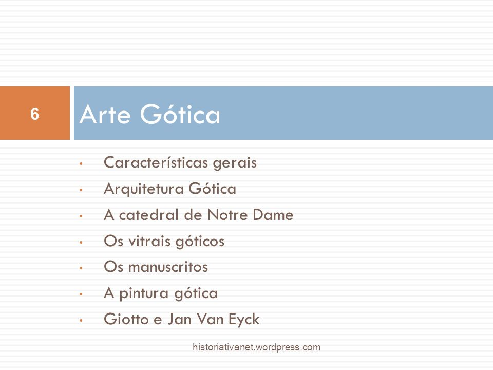 Arte Gótica Características gerais Arquitetura Gótica