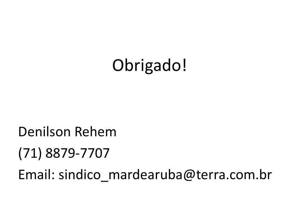 Obrigado! Denilson Rehem (71) 8879-7707