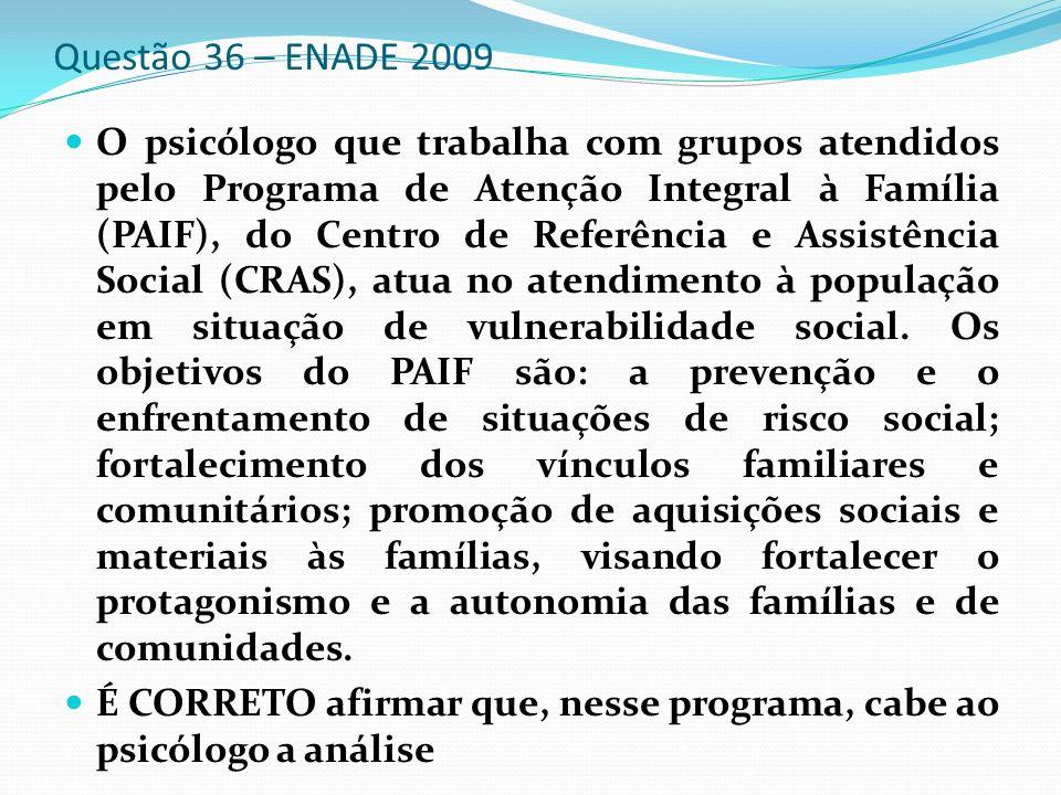 Questão 36 – ENADE 2009