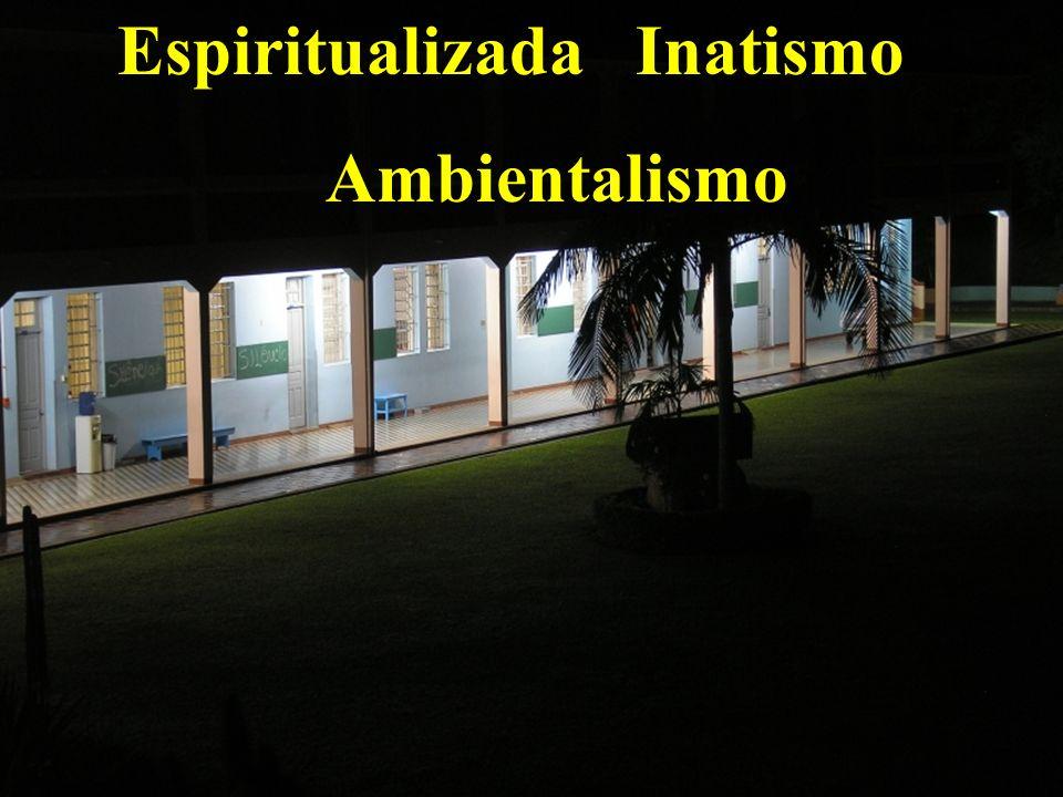 Espiritualizada Inatismo