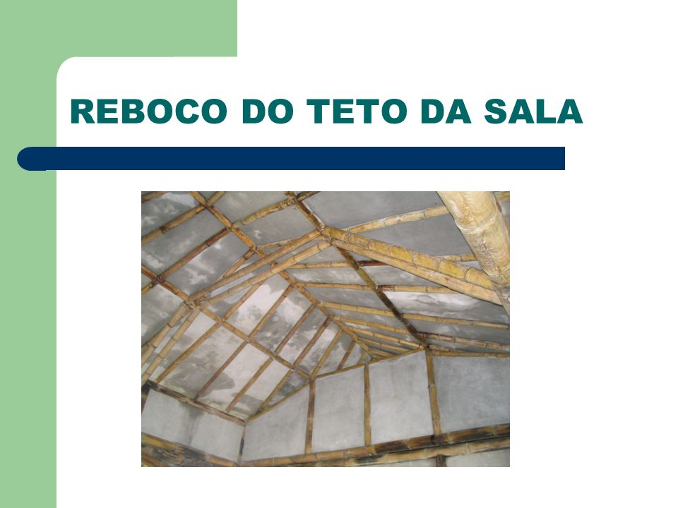 REBOCO DO TETO DA SALA