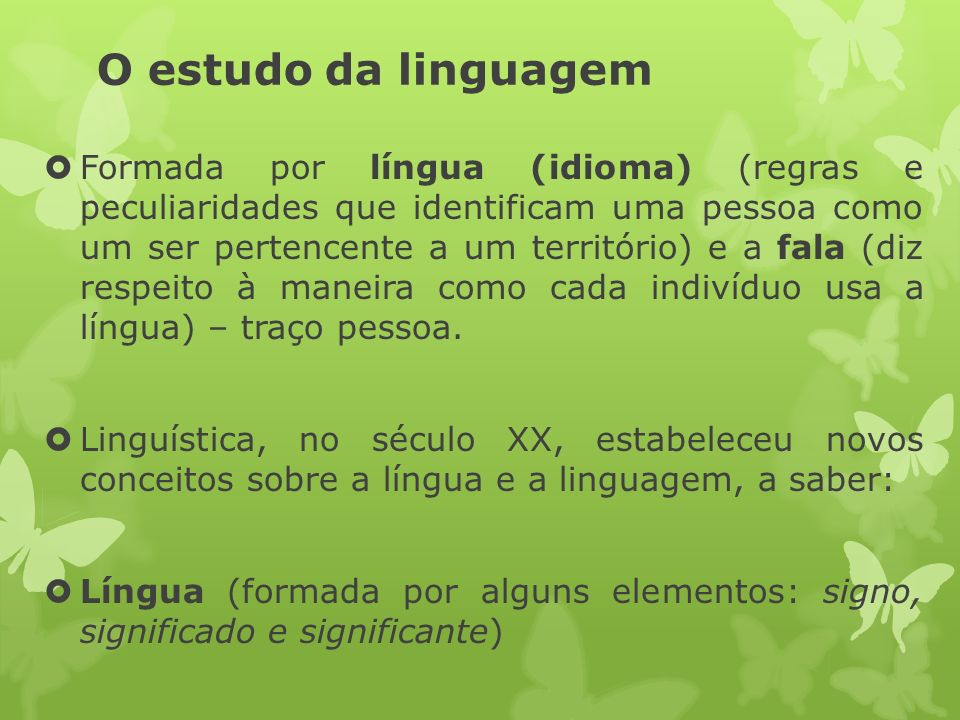 O estudo da linguagem
