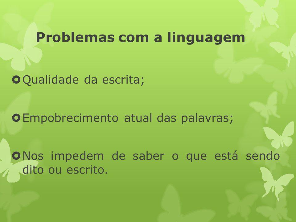 Problemas com a linguagem