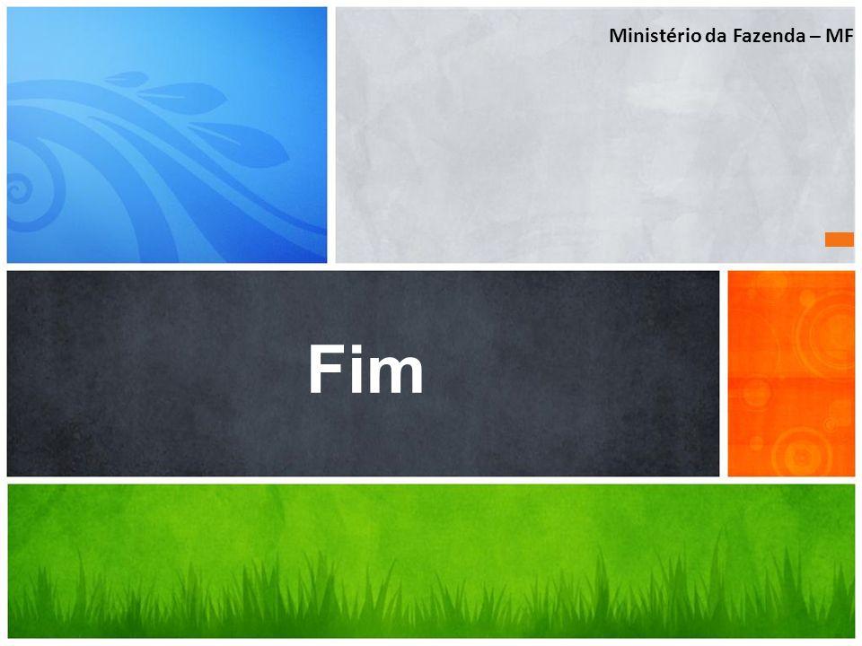 Ministério da Fazenda – MF