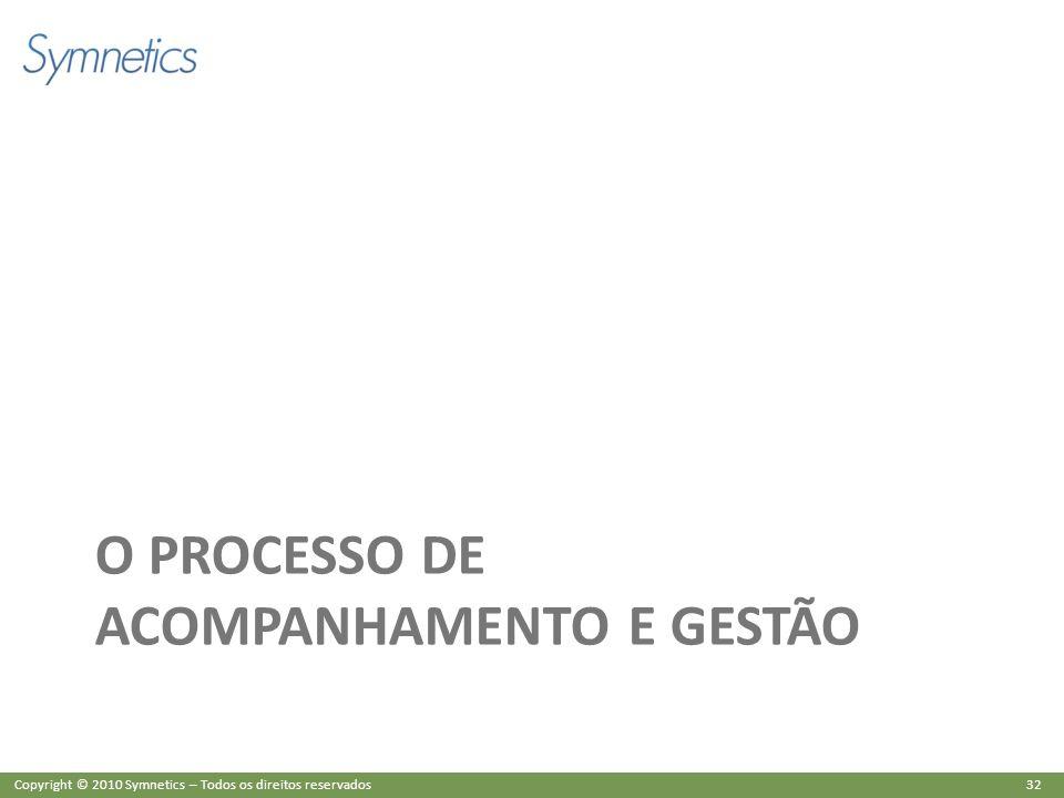 O PROCESSO DE ACOMPANHAMENTO E GESTÃO