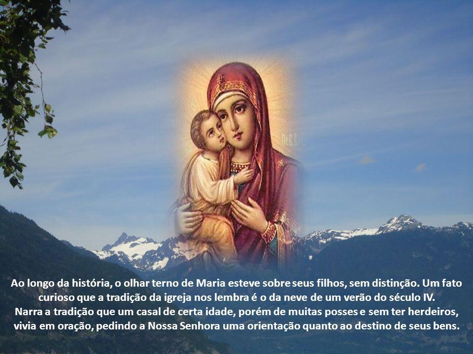 Ao longo da história, o olhar terno de Maria esteve sobre seus filhos, sem distinção.