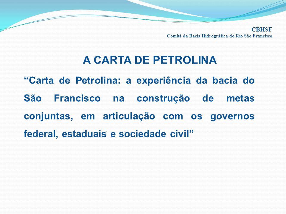 CBHSF Comitê da Bacia Hidrográfica do Rio São Francisco. A CARTA DE PETROLINA.
