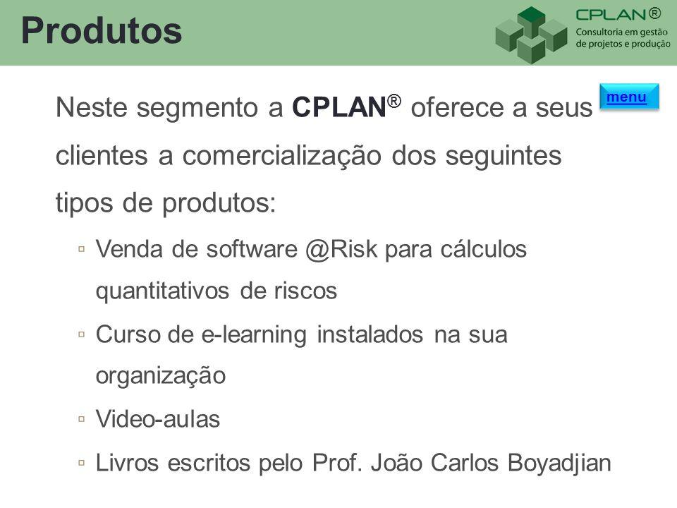 Produtos Neste segmento a CPLAN® oferece a seus clientes a comercialização dos seguintes tipos de produtos:
