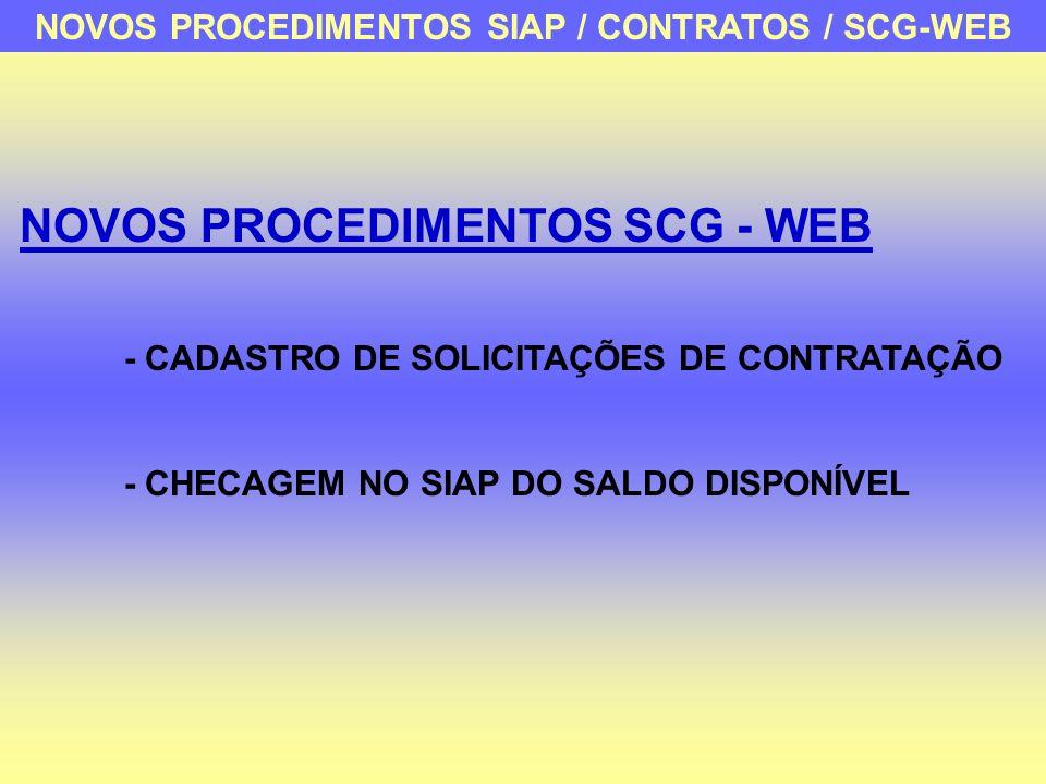 NOVOS PROCEDIMENTOS SIAP / CONTRATOS / SCG-WEB