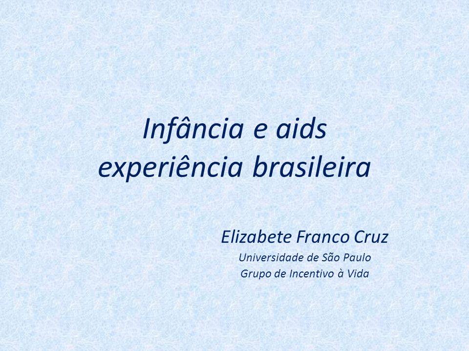 Infância e aids experiência brasileira