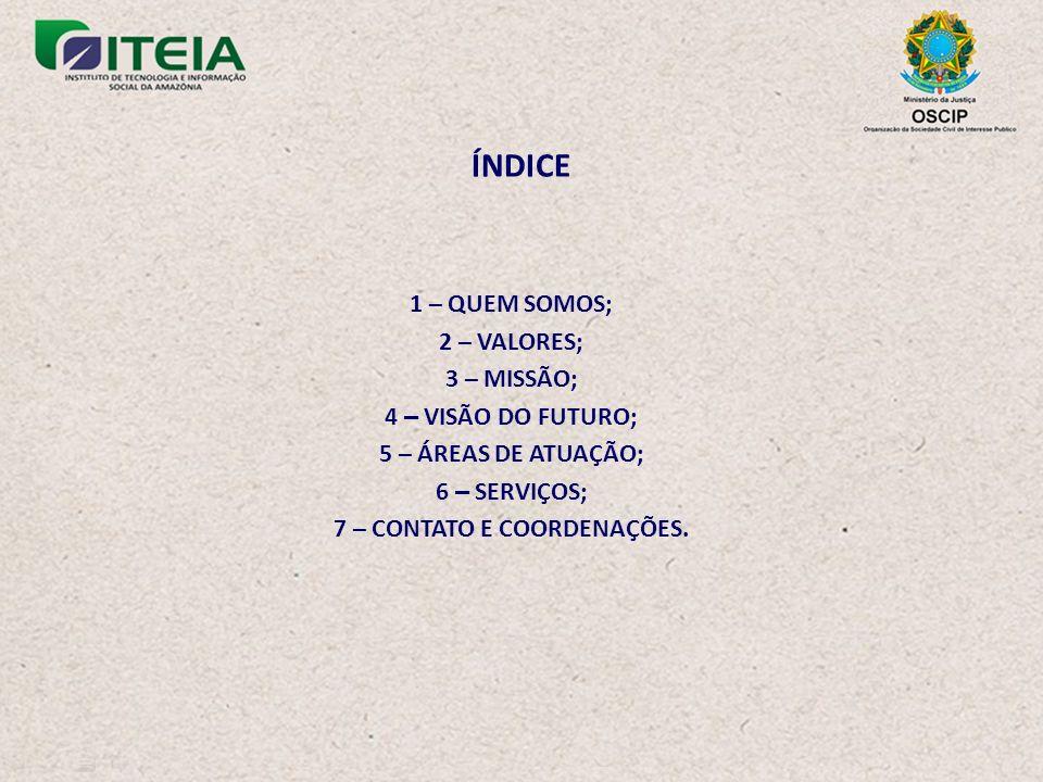 7 – CONTATO E COORDENAÇÕES.