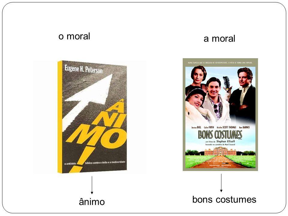 o moral a moral bons costumes ânimo