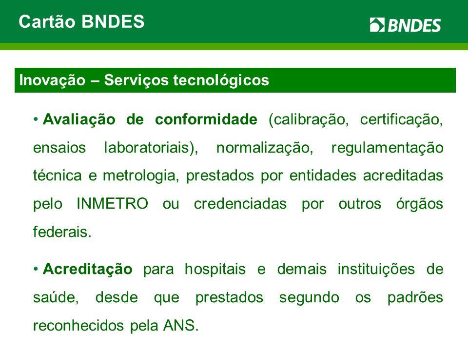 Cartão BNDES Inovação – Serviços tecnológicos