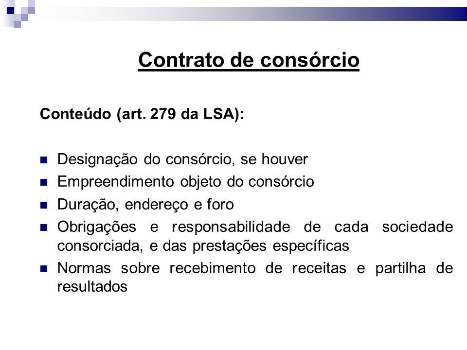 Contrato de consórcio Conteúdo (art. 279 da LSA):