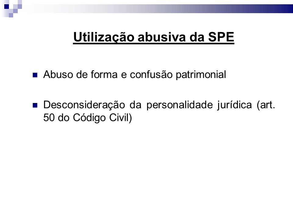 Utilização abusiva da SPE