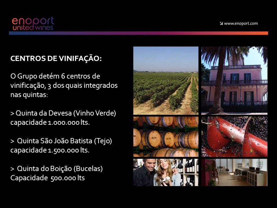CENTROS DE VINIFAÇÃO: O Grupo detém 6 centros de vinificação, 3 dos quais integrados nas quintas: > Quinta da Devesa (Vinho Verde)
