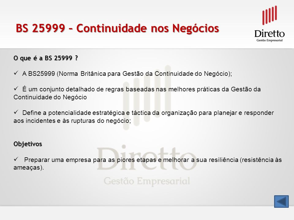 BS 25999 – Continuidade nos Negócios