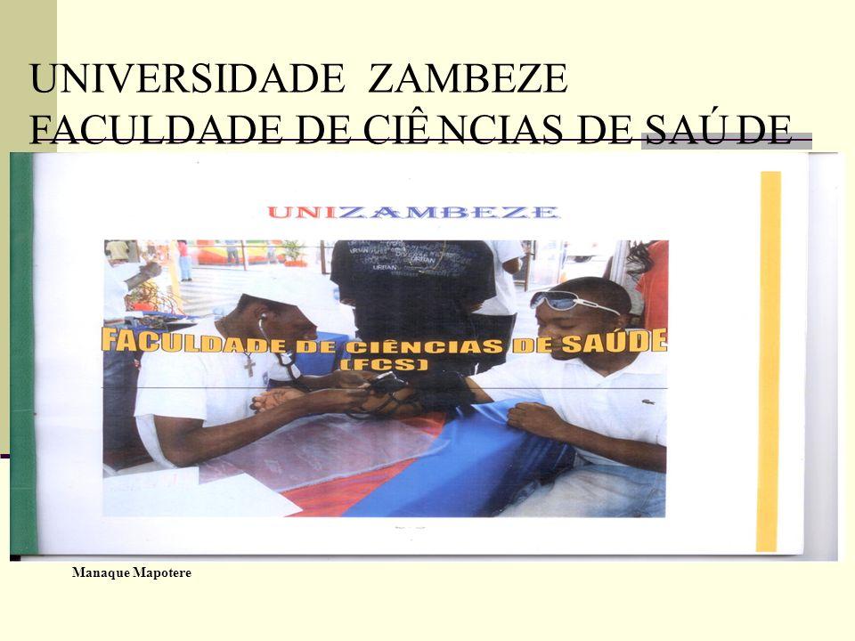 UNIVERSIDADE ZAMBEZE FACULDADE DE CIÊ NCIAS DE SAÚ DE