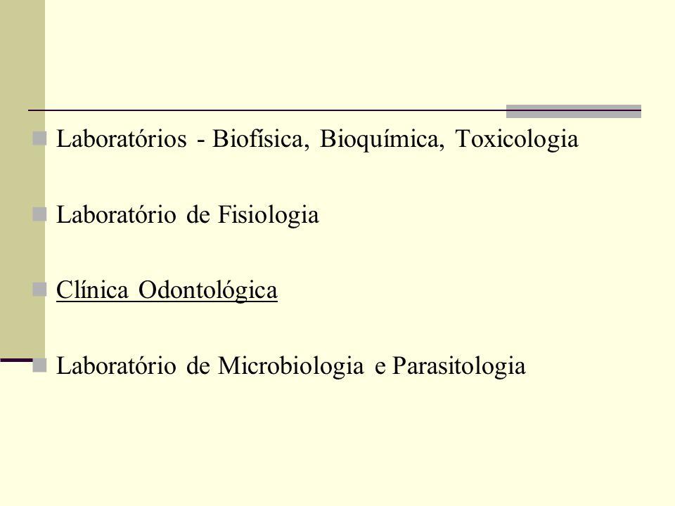 Laboratórios - Biofísica, Bioquímica, Toxicologia
