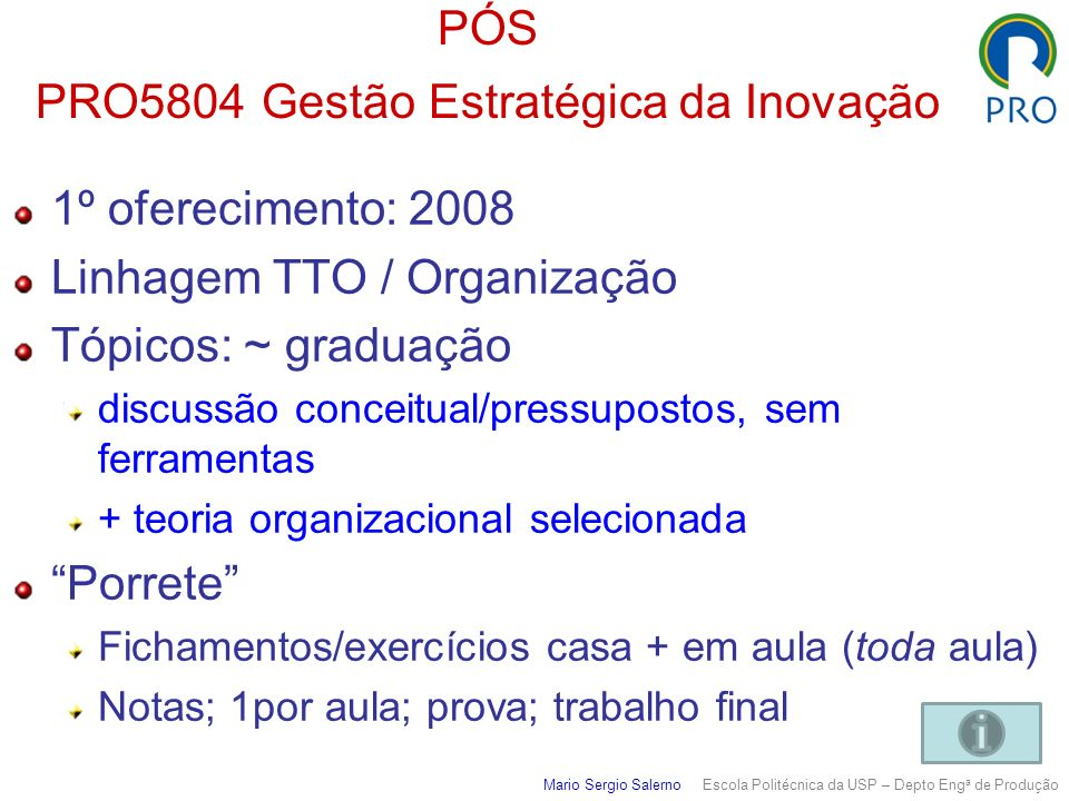 PÓS PRO5804 Gestão Estratégica da Inovação