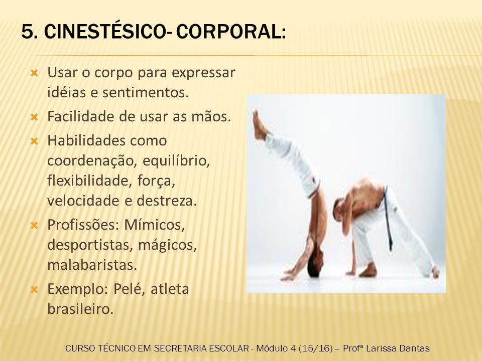5. CINESTÉSICO- CORPORAL: