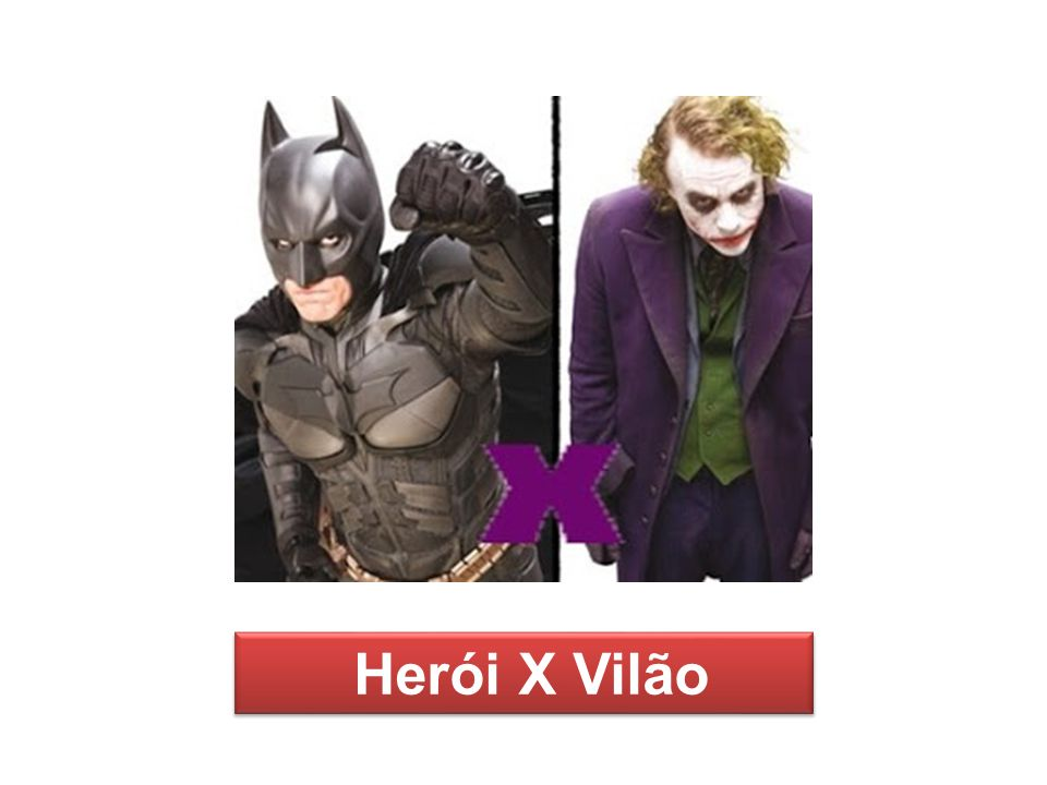 Herói X Vilão