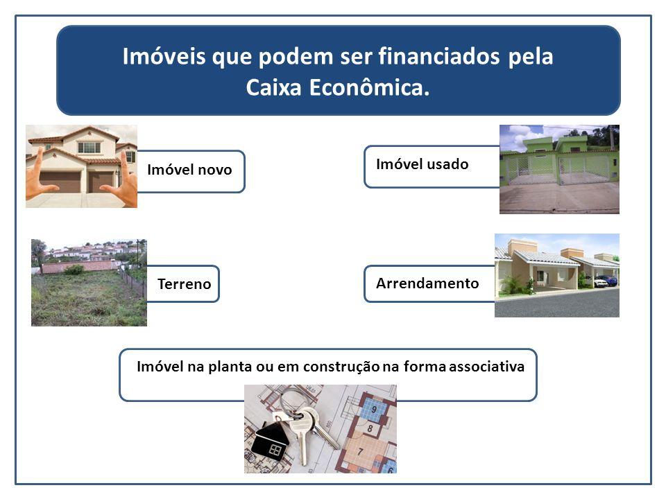 Imóveis que podem ser financiados pela Caixa Econômica.