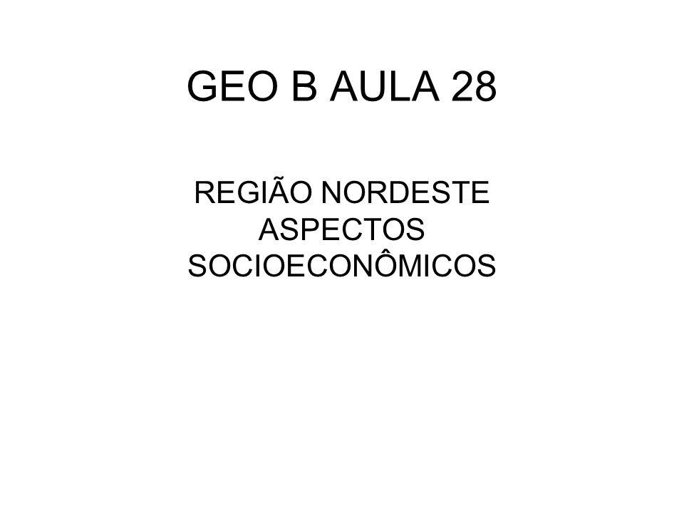 REGIÃO NORDESTE ASPECTOS SOCIOECONÔMICOS