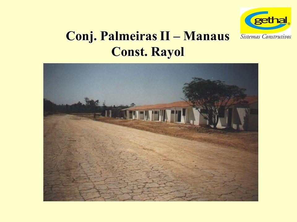 Conj. Palmeiras II – Manaus Const. Rayol