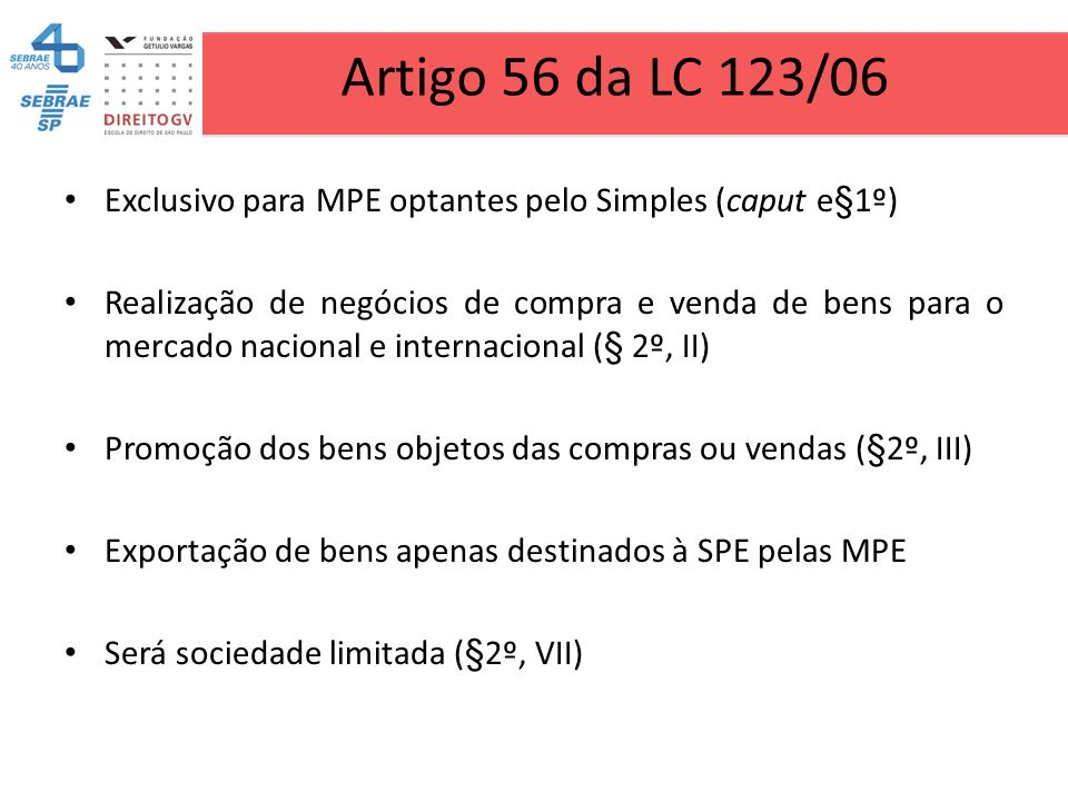 Artigo 56 da LC 123/06 Exclusivo para MPE optantes pelo Simples (caput e§1º)