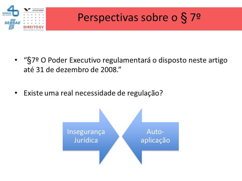 Perspectivas sobre o § 7º