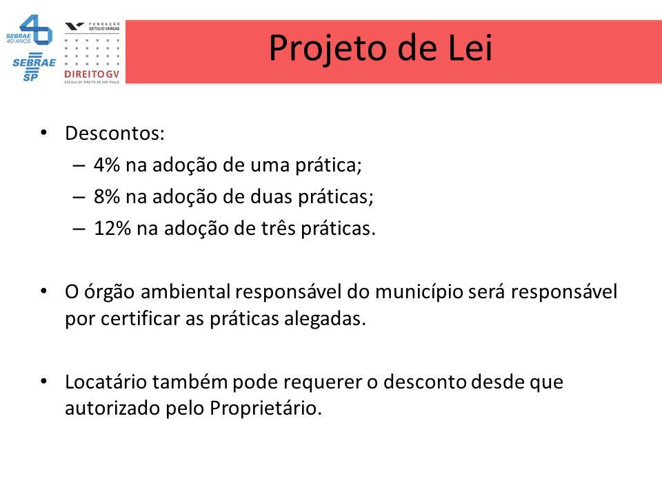 Projeto de Lei Descontos: 4% na adoção de uma prática;