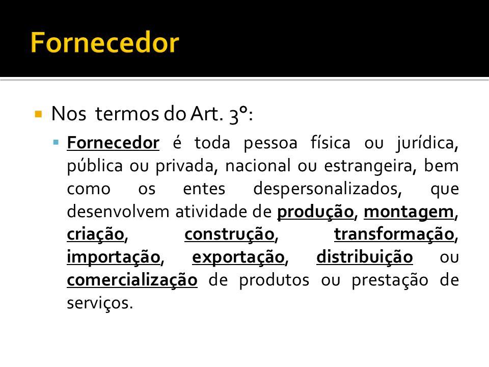 Fornecedor Nos termos do Art. 3°: