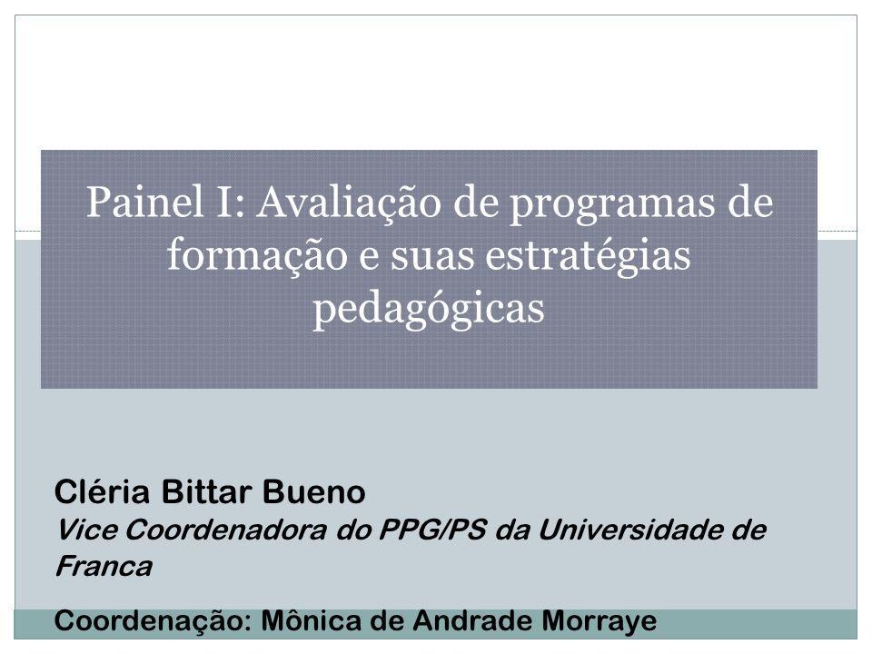 Painel I: Avaliação de programas de formação e suas estratégias pedagógicas