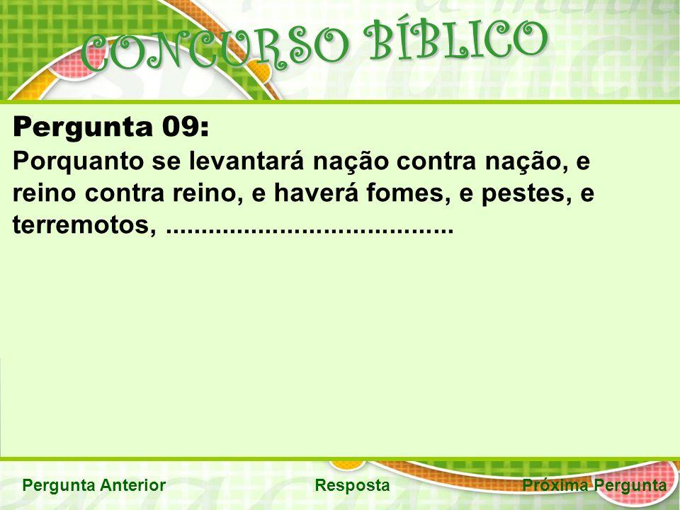 CONCURSO BÍBLICO Pergunta 09: