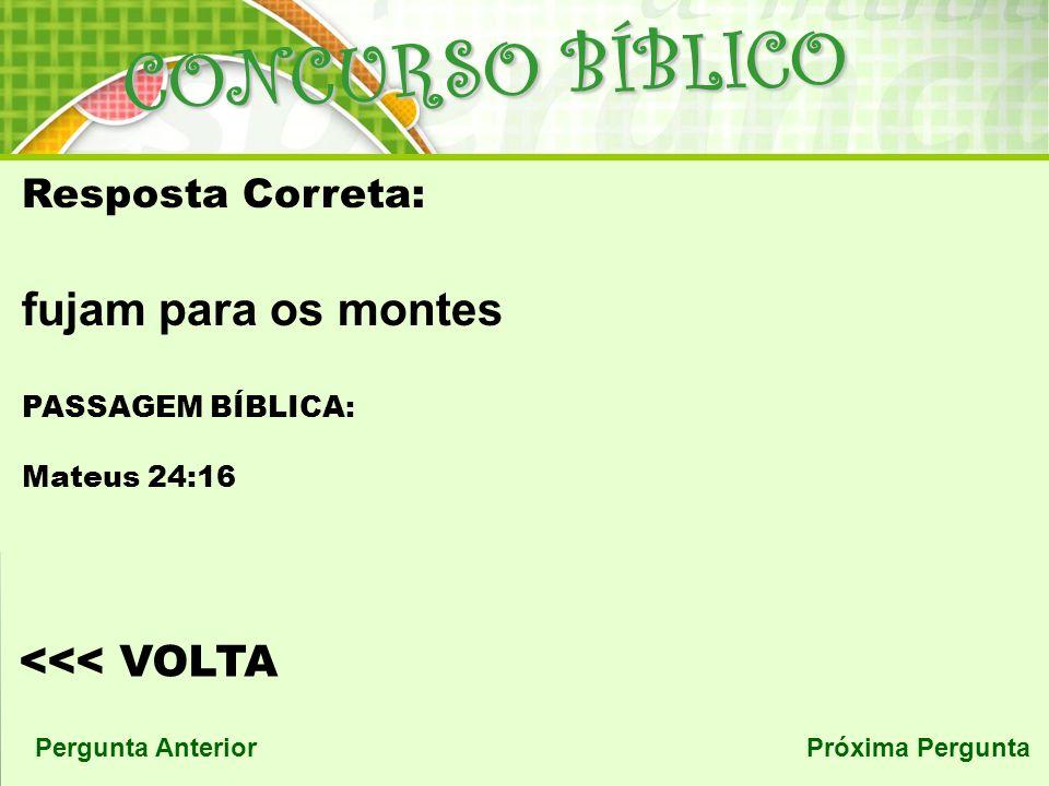 CONCURSO BÍBLICO fujam para os montes <<< VOLTA