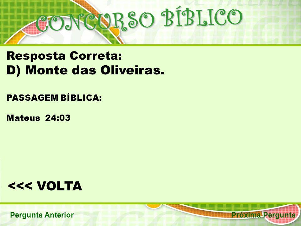 CONCURSO BÍBLICO Monte das Oliveiras. <<< VOLTA