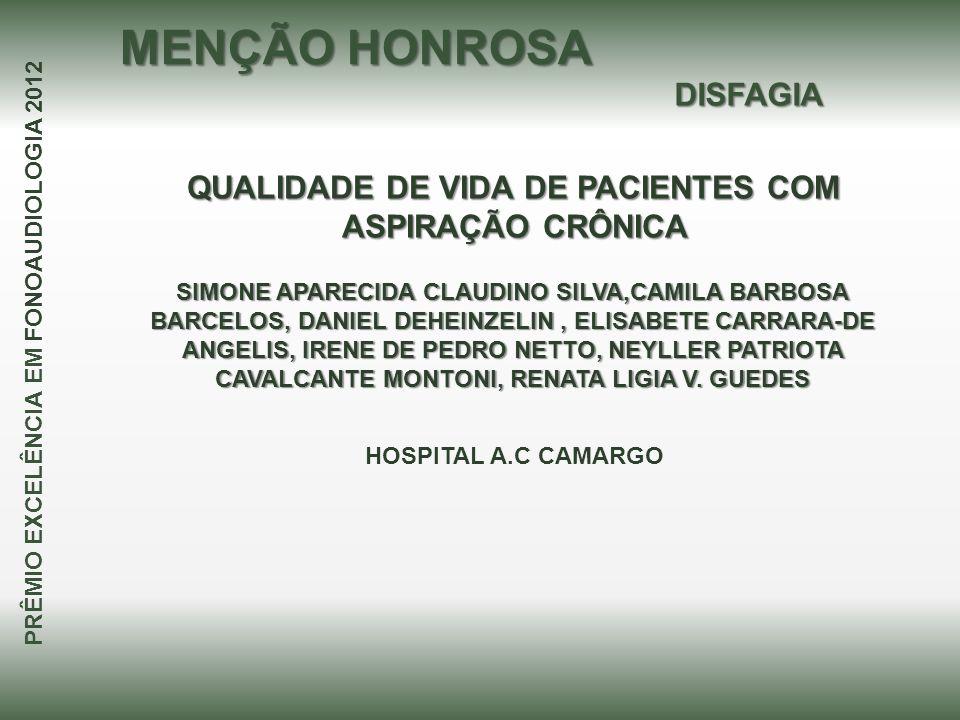 QUALIDADE DE VIDA DE PACIENTES COM ASPIRAÇÃO CRÔNICA