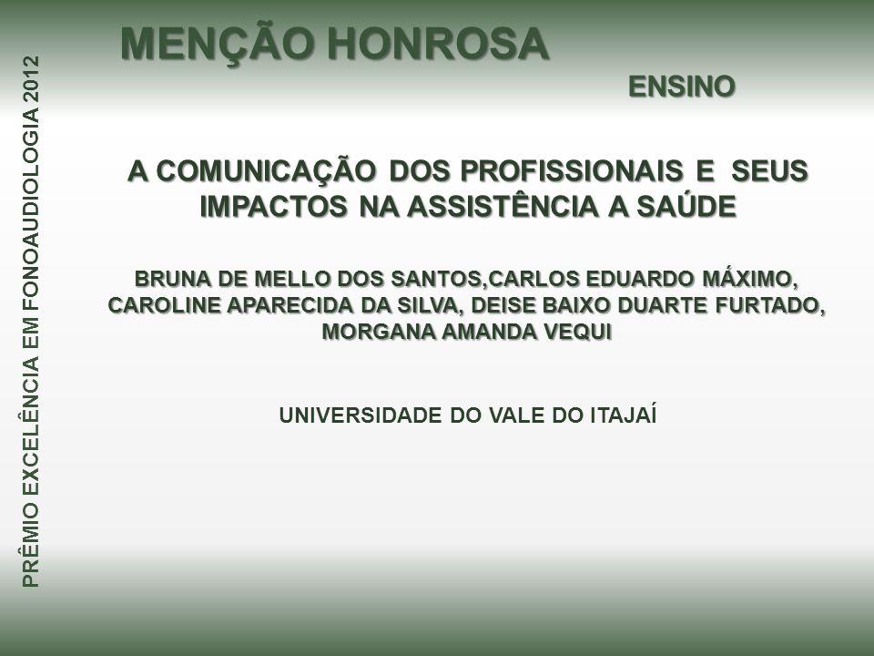 A COMUNICAÇÃO DOS PROFISSIONAIS E SEUS IMPACTOS NA ASSISTÊNCIA A SAÚDE