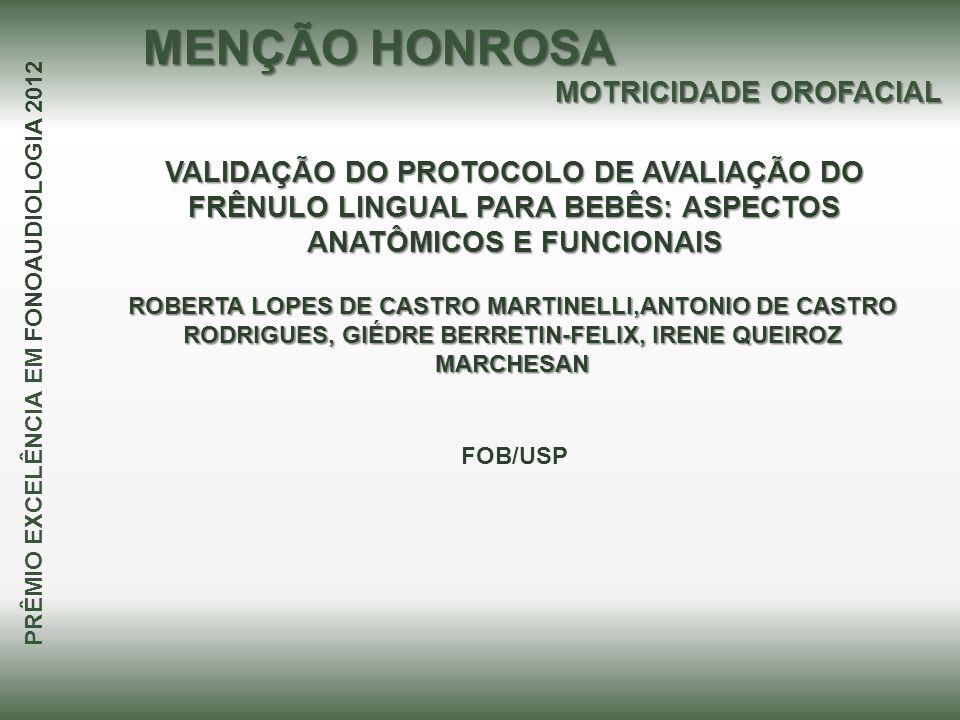 MOTRICIDADE OROFACIAL PRÊMIO EXCELÊNCIA EM FONOAUDIOLOGIA 2012